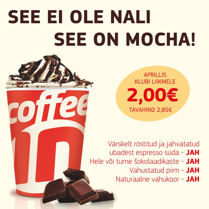 Coffee In MMM - Mega Mõnus Mocha